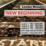 """Kontes Menulis """"New Beginning"""" Berhadiah Uang Total 1,8 JUTA"""