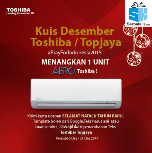 Kuis Desember Toshiba Topjaya #PrayForIndonesia2015