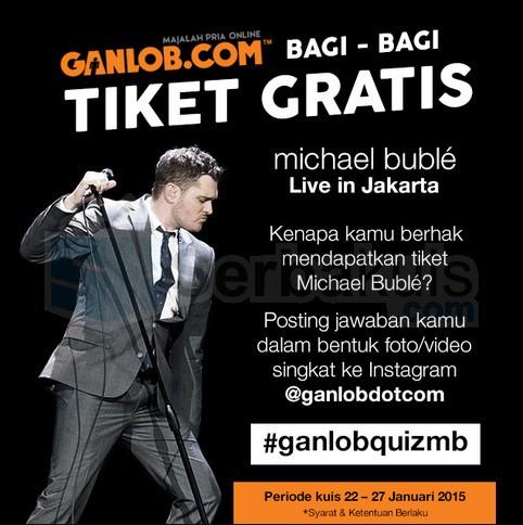 Tiket Gratis Michael Buble in Jakarta