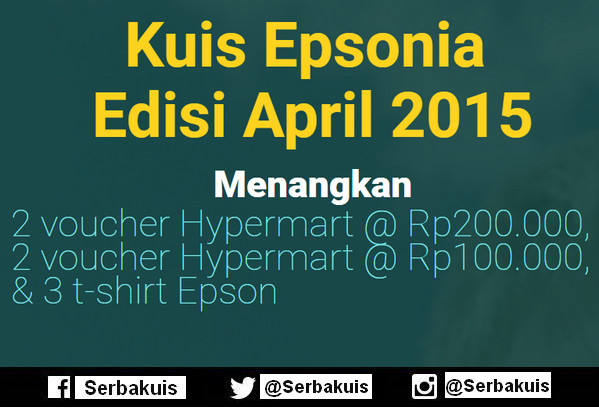 Kuis Epsonia April 2015 Hadiah 4 Voucher Belanja & 3 Kaos