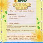 Kuis Hari Anak Sedunia Berhadiah Voucher TIPTOP 300K