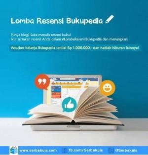 Lomba Resensi Bukupedia Berhadiah Voucher Total 1 Juta
