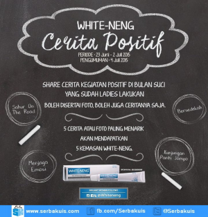 Kuis Cerita Positif Berhadiah 5 Paket Produk White-Neng