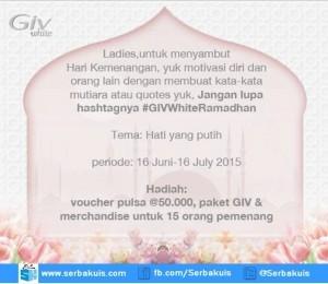 Kuis GIV White Ramadhan Berhadiah 15 Pulsa, Produk & Merchandise
