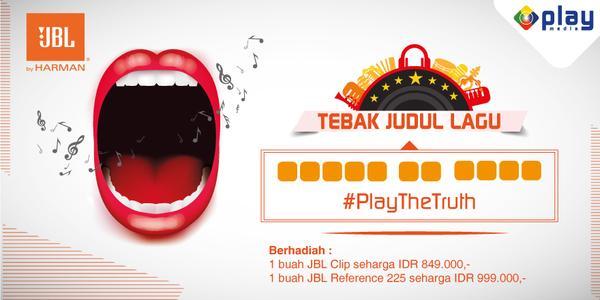 Kuis Tebak Judul Lagu Play The Truth Berhadiah Speaker JBL