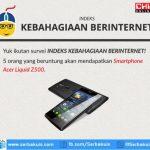 Survey Indeks Kebahagiaan Berinternet Berhadiah 5 Acer Liquid Z500