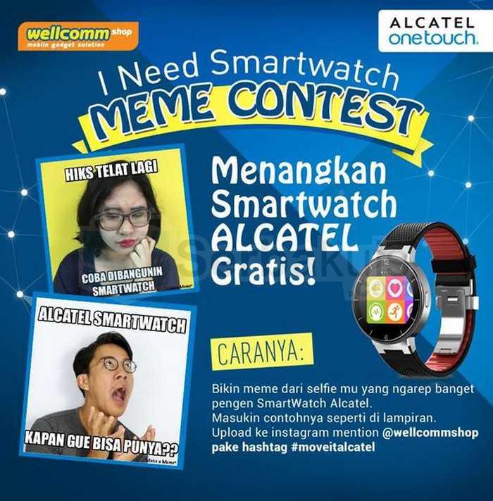 Kontes Meme Wellcomm Shop Berhadiah Alcatel Smartwatch