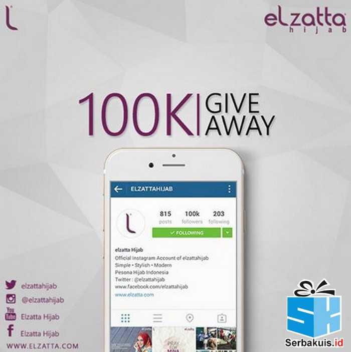 Elzatta 100K Giveaway Berhadiah 3 Bingkisan Menarik