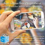 Kontes Foto Vegeta Serat Berhadiah Voucher Belanja Total 1 Juta