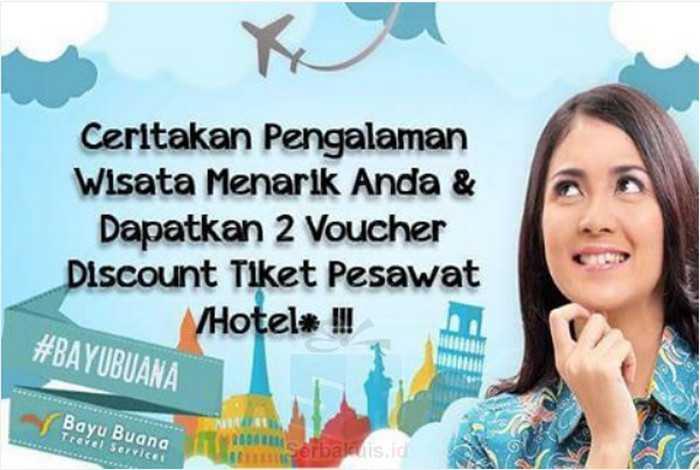 Kuis Cerita Bayu Buana travel Berhadiah 2 Voucher Diskon