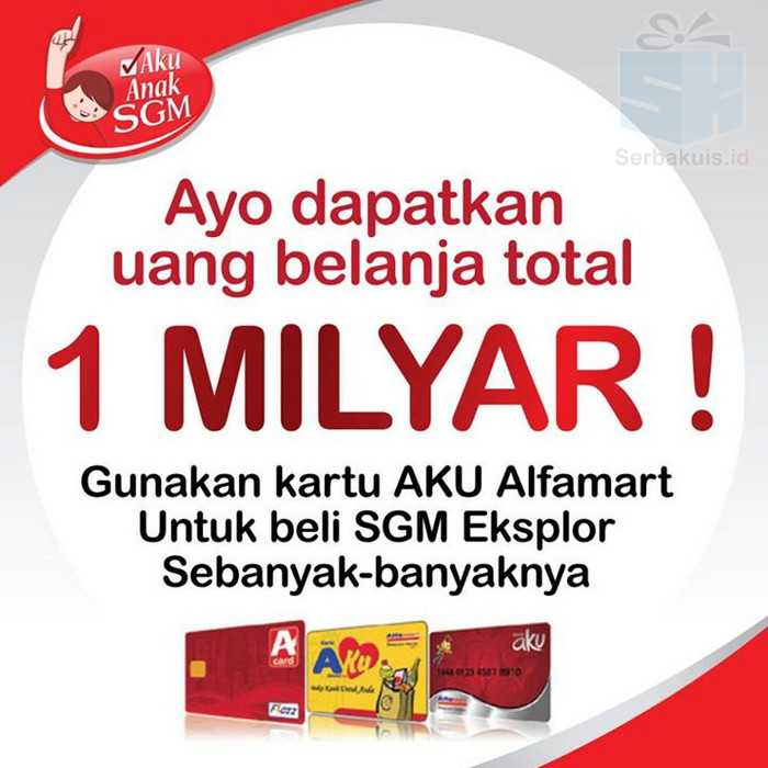 Promo SGM & Alfamsrt berhadiah Uang Belanja Total 1 Milyar
