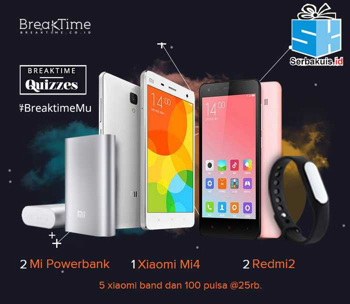 Kuis Survey Breaktime Berhadiah Xiaomi Mi4, Redmi 2, Band & Powerbank
