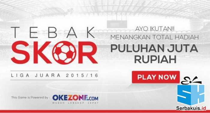 Tebak Skor Liga Champion Okezone Hadiah Puluhan Juta