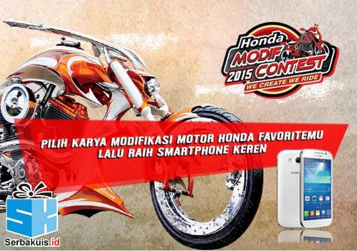 oting Honda Modif Contest 2015 Berhadiah 10 Smartphone-