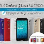 ASUS Zenfone 2 Laser 5.0 ZE500KG Blogger Writing Competition