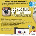 Kontes Posting Anything Berhadiah Liburan Romantis