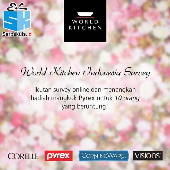 Kuis Survei World Kitchen Berhadiah 10 Mangkuk Pyrex