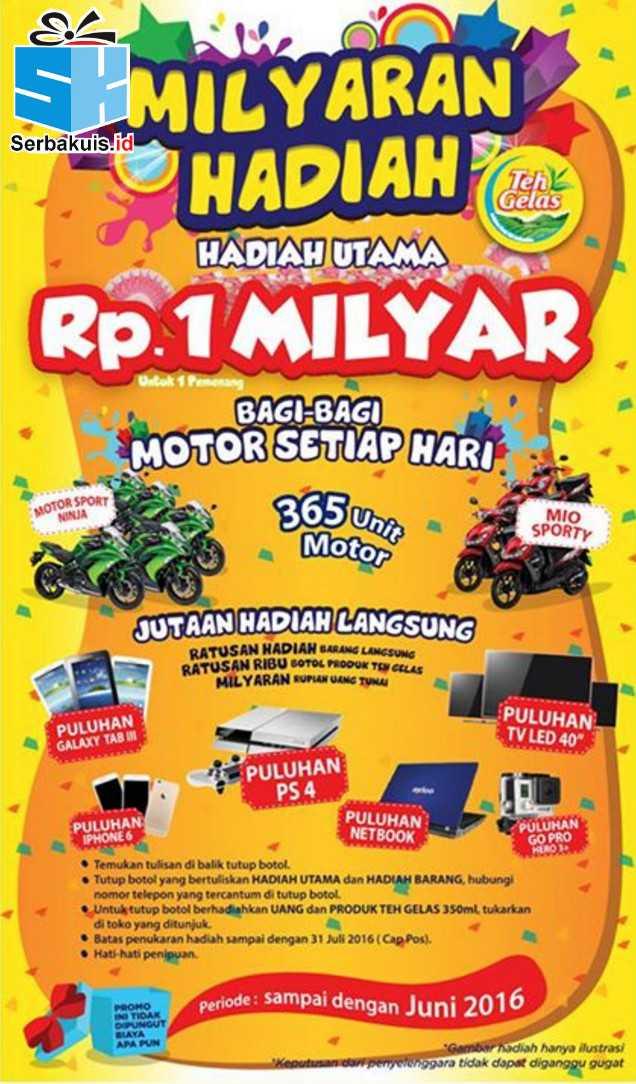 Promo Milyaran Teh Gelas 2015-2016 Berhadiah 365 Motor
