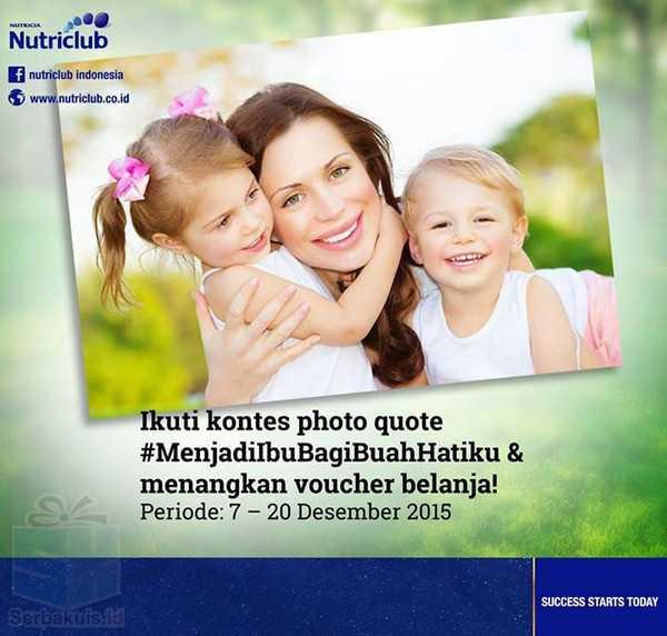 Kontes Photo Quote Nutriclub Berhadiah Voucher Belanja 2 Juta