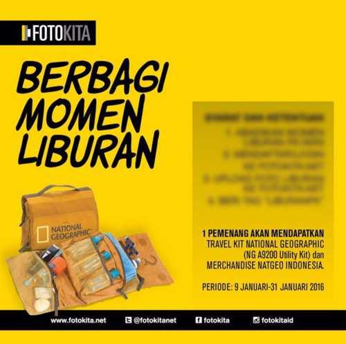 Kontes Foto Berbagi Momen Liburan Berhadiah Travel Kit Natgeo