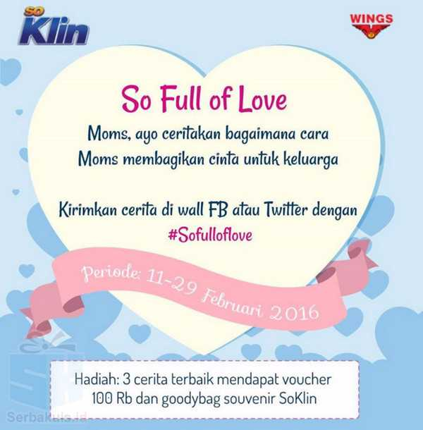 Kontes Cerita So Full Of Love Berhadiah Voucher 300K + Souvenir SoKlin