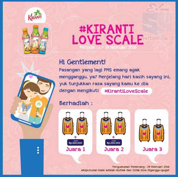 Kontes Kiranti Love Scale Berhadiah Voucher & Koper Couple