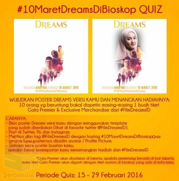 Kontes Poster Berhadiah 10 Tiket Gala Premier Dreams