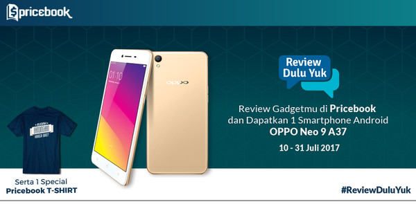 Lomba Review Gadget Juli 2017 Berhadiah Smartphone OPPO Neo 9 A37