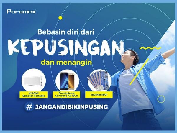 Lomba Cerita Paramex Jangan Dibikin Pusing Berhadiah Samsung A5, Speaker & Voucher