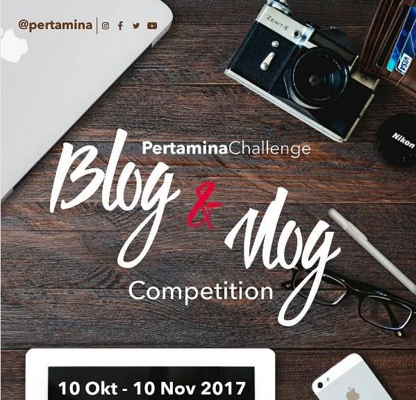 Pertamina Challenge Blog and Vlog Competition