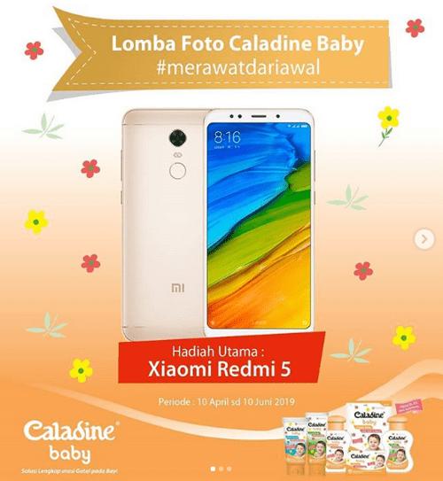 Lomba Foto Caladine Merawat Dari Awal Berhadiah Xiaomi Redmi 5
