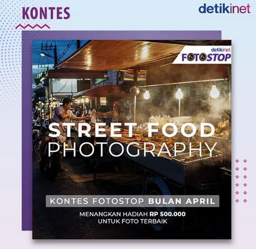 Street Food Photography Detikinet Berhadiah Uang 500.0000