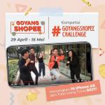 Goyang Shopee Challenge Berhadiah 10 iPhone XR & Uang 50 Juta