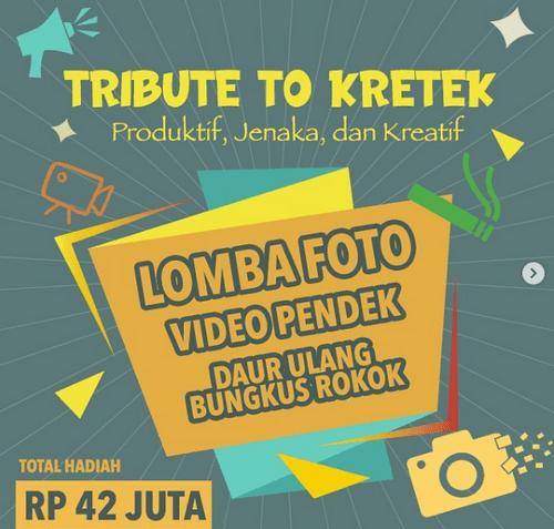 Lomba Tribute To Kretek Berhadiah Total 42  Juta Rupiah
