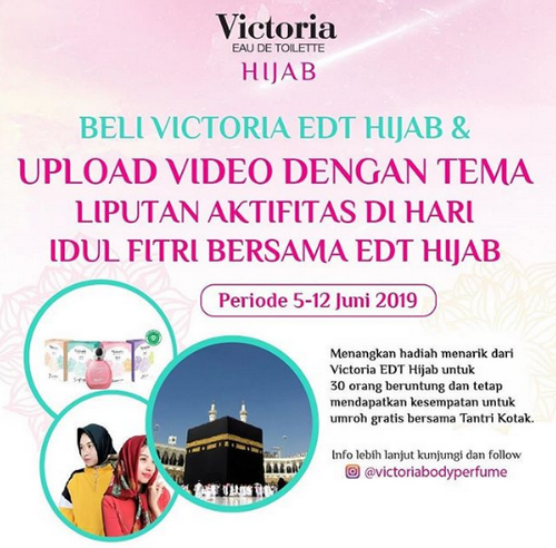 Kontes Video Lebaran Berhadiah Menarik dari Victoria EDT Hijab