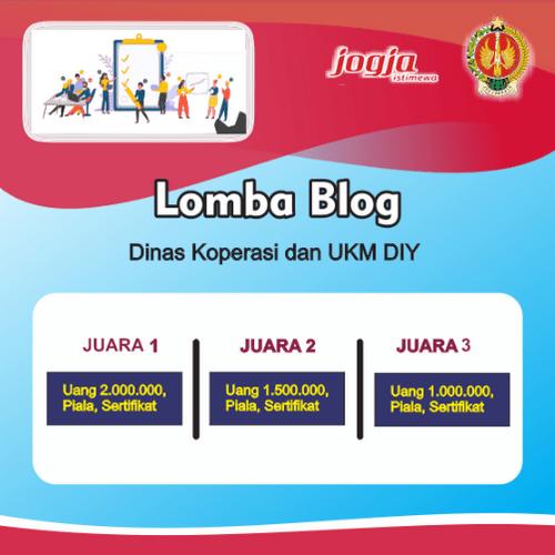 Lomba Blog Berhadiah Total 4,5 Juta Rupiah Dari Diskop UKM DIY [12/07/2019]