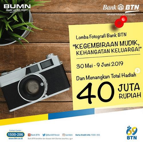 Lomba  Foto Mudik Lebaran BTN 2019 Berhadiah Total 40 Juta Rupiah