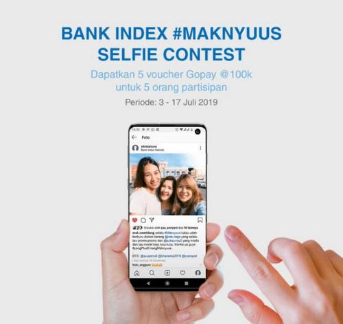 Selfie Contest Bank Index Maknyuus Berhadiah Voucher GoPay Total 500K