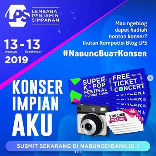 Lomba Blog LPS Nabung Buat Konser Berhadiah Tiket KPop, Kamera, dll