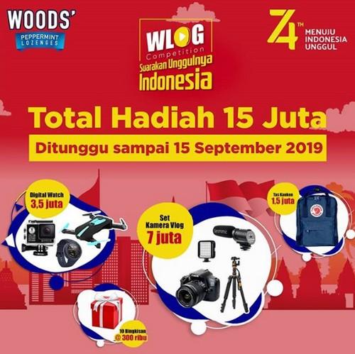 Lomba Wood's Vlog Suarakan Unggulnya Indonesia Hadiah Total 15 Juta