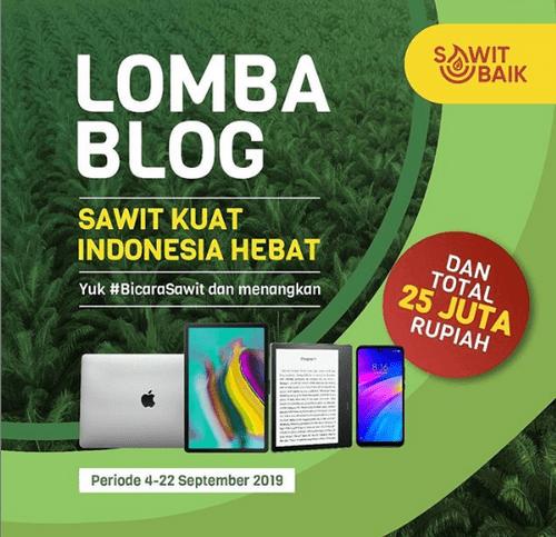Lomba Blog Sawit Kuat Indonesia Hebat Berhadiah Macbook Air, Kindle, dll