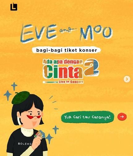 Mainkan Eve and Moo Berhadiah Tiket Konser AADC2 Untuk 3 Pemenang