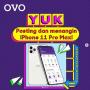 Kontes Foto Dekade Dikado OVO Berhadiah iPhone 11 Pro Max