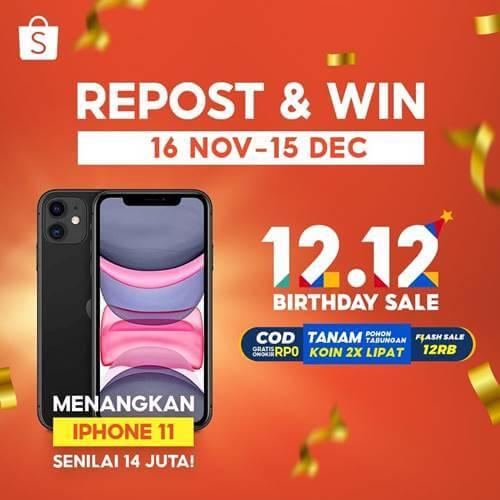 Repost & Win 12.12 Birthday Sale Shopee Indonesia 2020