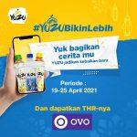 Kontes Cerita Kebaikan YUZU Berhadiah THR OVO Total 7 Juta