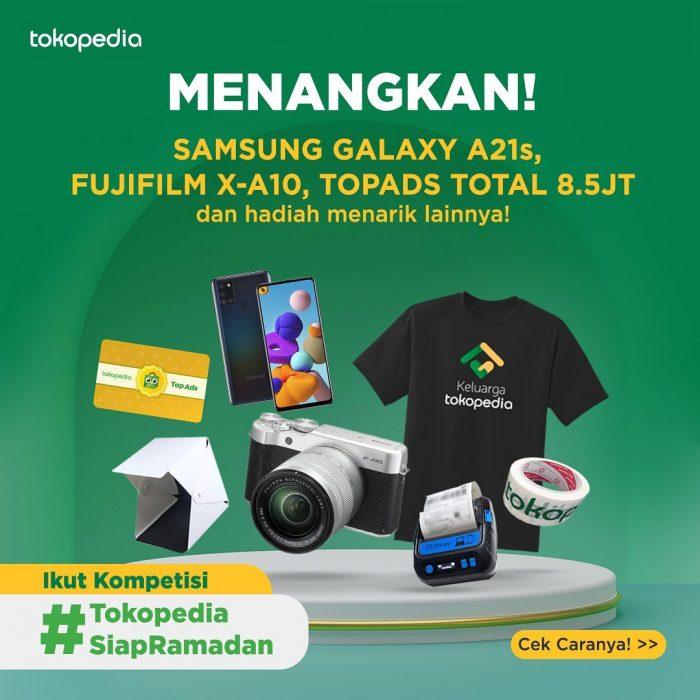 Giveaway Tokopedia Siap Ramadan Hadiah Fujifilm X-A10, HP, dll