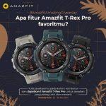 Giveaway Fitur Favoritmu Hadiahnya Smartwatch Amazfit T-Rex Pro