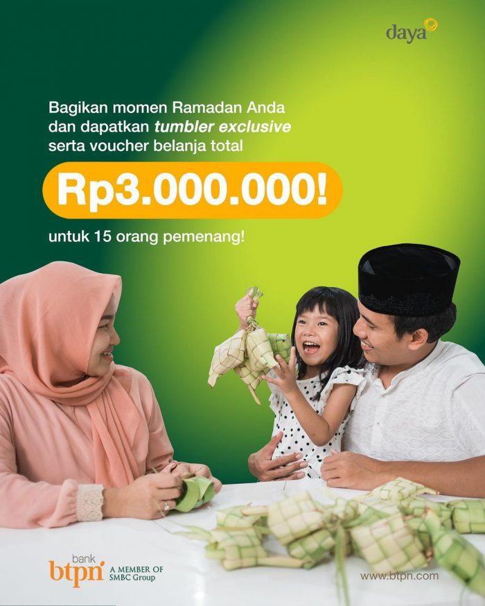 Share Momen Ramadhan BTPN Berhadiah Tumbler & Voucher Total 3 Juta