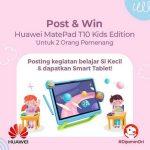 Kontes Kegiatan Belajar Si Kecil Berhadiah 2 unit Huawei MatePad T10