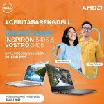 Lomba Cerita Bareng Dell Dapatkan Laptop Inspiron 5405 & Vostro 3405